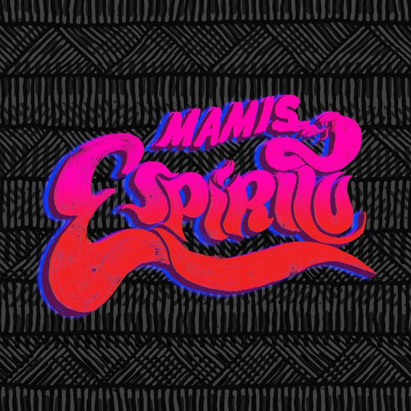 Mamis - Espiritu